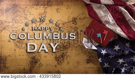 Happy Columbus Day Concept. Vintage American Flag, Compass, Paper Boat, Rope On Retro Treasure Manus