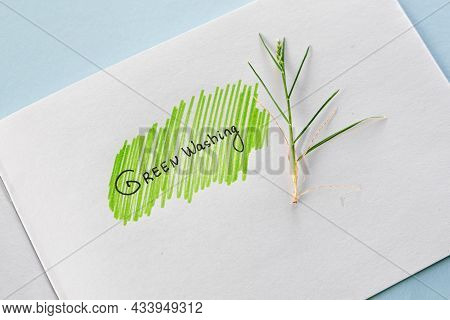 Greenwashing Concept. Drawing On Paper With Text And Green Marker Strokes. Environmental Marketing D