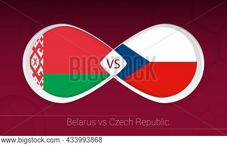 Belarus Vs Czech Republic In Football Competition, Group E. Versus Icon On Football Background. Vect