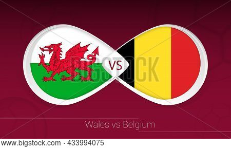 Wales Vs Belgium In Football Competition, Group E. Versus Icon On Football Background. Vector Illust