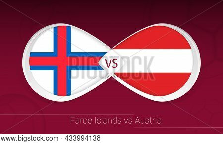 Faroe Islands Vs Austria In Football Competition, Group F. Versus Icon On Football Background. Vecto