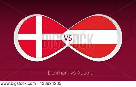 Denmark Vs Austria In Football Competition, Group F. Versus Icon On Football Background. Vector Illu