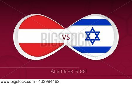 Austria Vs Israel In Football Competition, Group F. Versus Icon On Football Background. Vector Illus
