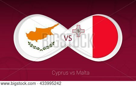 Cyprus Vs Malta In Football Competition, Group H. Versus Icon On Football Background. Vector Illustr