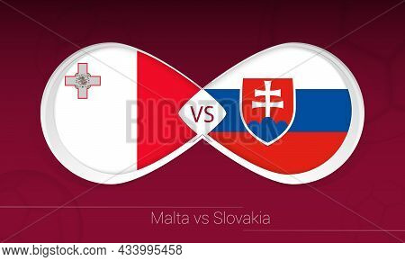 Malta Vs Slovakia In Football Competition, Group H. Versus Icon On Football Background. Vector Illus