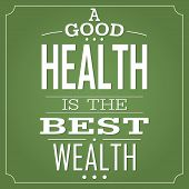 "Vector Banner for use as advice for your health contain "" Good Health is Best Wealth "" poster"