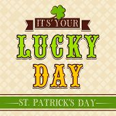 Vintage Happy St. Patrick's Day background with stylish text Lucky Day.  poster