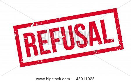 Refusal Rubber Stamp