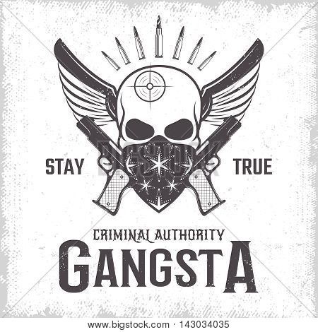 Gangster monochrome print with emblem of winged skull with weapon and bandana on worn background vector illustration