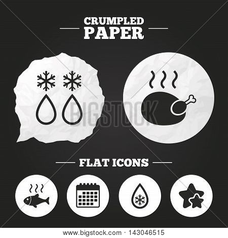 Crumpled paper speech bubble. Defrosting drop and snowflake icons. Hot fish and chicken signs. From ice to water symbol. Paper button. Vector