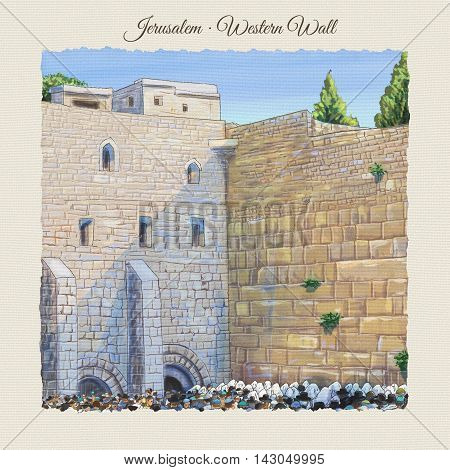 Western wall Jerusalem, prayer. David's city - old city of Jerusalem. Israel. Rosh Ha Shana. Digital Illustration. Hand Drawn. Kotel Watercolor. Slichot. Jewish Holiday Religion Tradition. Torah Israel