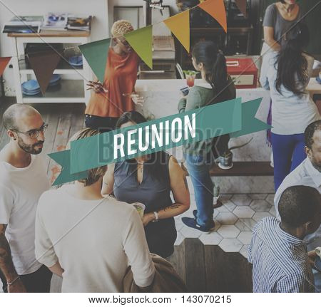 Reunion Together Welcome Family Relation Concept