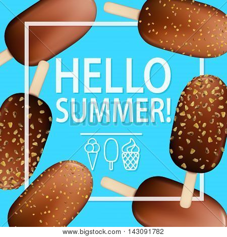 Ice Cream Chocolate Nuts Hello Summer Poster