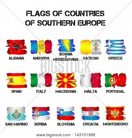 Set of flags of Southern Europe countries from brush strokes in grunge style isolated on white background. Ensigns of 15 Southern Europe member states. Vector illustration