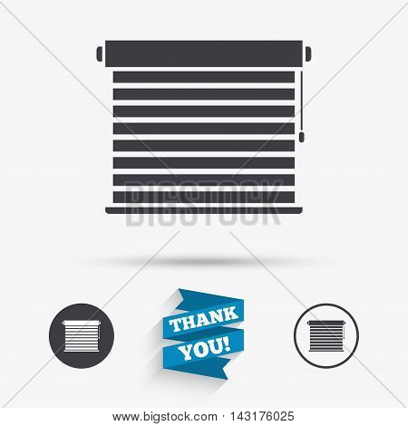 Louvers sign icon. Window blinds or jalousie symbol. Flat icons. Buttons with icons. Thank you ribbon. Vector
