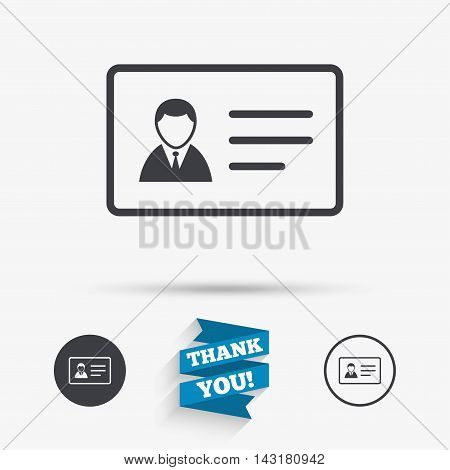 ID card sign icon. Identity card badge symbol. Flat icons. Buttons with icons. Thank you ribbon. Vector