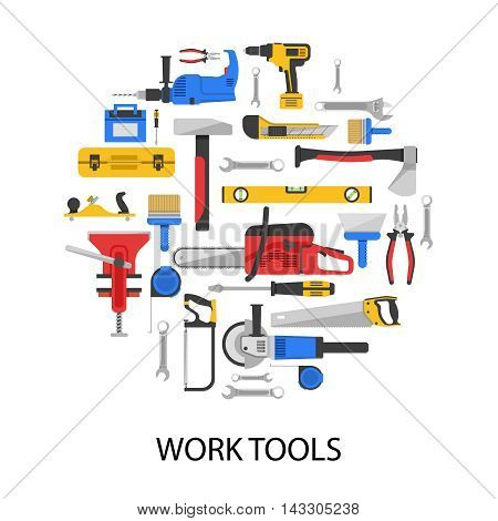 Work tools set in round shape with saws drills wrenches vice axe pliers grinder isolated vector illustration