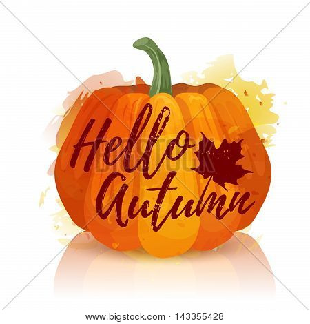Logo, symbol, icon Hello Autumn. Design a banner for the autumn holidays with the decor of red pumpkin. Poster Hi autumn with pumpkin watercolor texture and silhouette of the maple leaf.