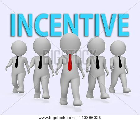 Incentive Businessmen Represents Induce Rewards 3D Rendering