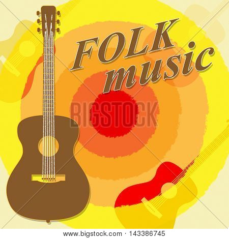 Folk Music Means Country Ballards And Soundtracks