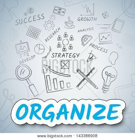Organize Icons Indicates Management Organization And Arranging