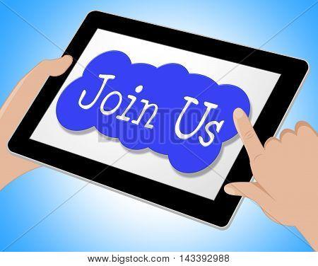 Join Us Indicates Membership Subscription 3D Illustration
