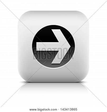 Web Icon with arrow sign in black circle. Series in a stone style. Rounded square internet button with shadow and reflection on white background. Vector illustration design element in 8 eps