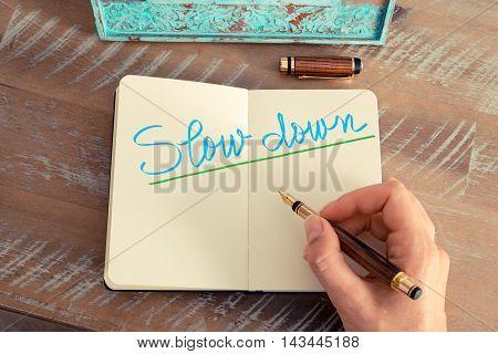Handwritten Text Slow Down
