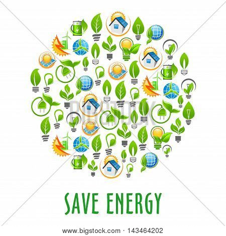 Energy saving light bulbs and earth globes with leaves, green energy cities with wind farms, eco houses with solar cell panels, green plants with sockets and batteries icons formed in a circle