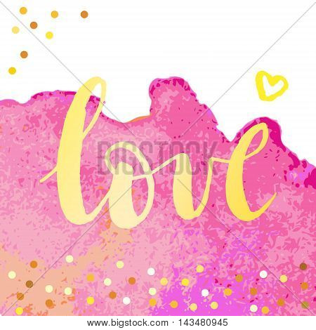 Love - word on watercolor texture with sparkle.Romantic poster or greeting card. Vector illustration.