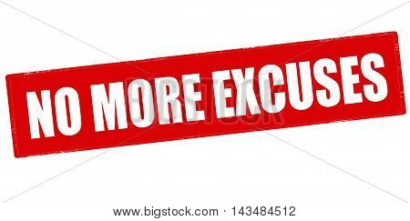 Rubber stamp with text no more excuses inside vector illustration