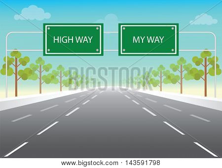Road sign with my way and high way words on highway conceptual flat design vector illustration.