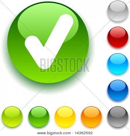 Check shiny button. Vector illustration.
