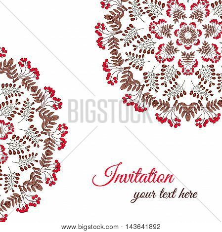 Invitation with mandala made from hand drawn red berries. Vector illustration.