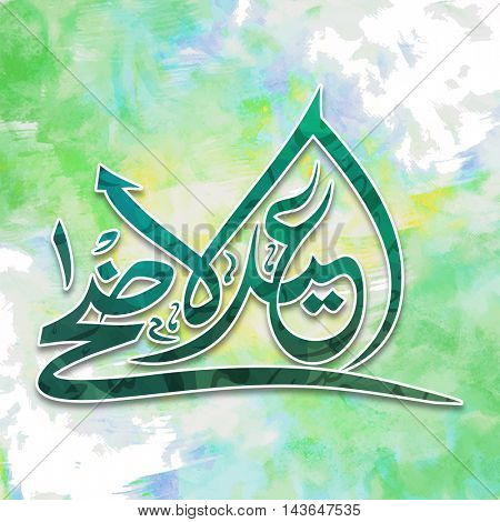 Arabic Calligraphy Text Eid-Al-Adha on grunge background for Muslim Community, Festival of Sacrifice Celebration, Vector Typographical Background, Creative greeting card design.
