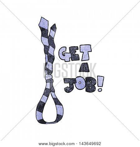 freehand textured cartoon get a job tie noose symbol