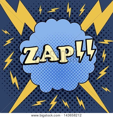 ZAP comic cartoon. Illustration of bubble with lightnings and halftone background. Pop-art style