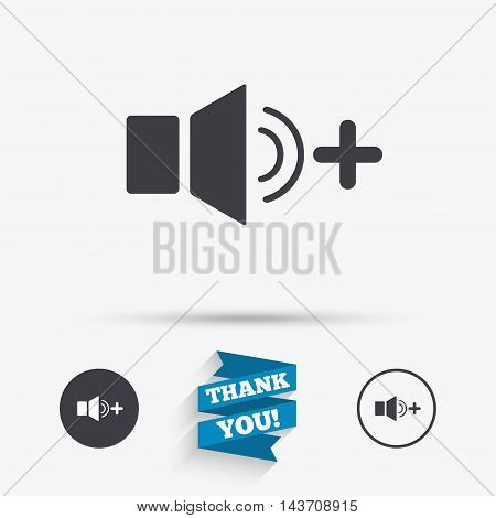Speaker volume louder sign icon. Sound symbol. Flat icons. Buttons with icons. Thank you ribbon. Vector poster