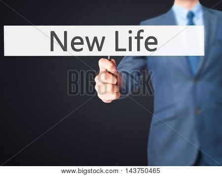 New Life - Business Man Showing Sign