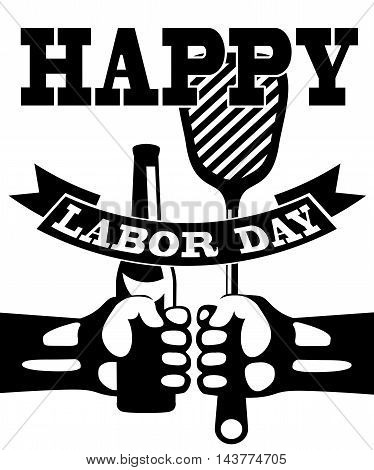 Labor Day background. Card Happy Labor Day. Black-white Illustration in a stamp style. Hands with bottle and spatula grill. Fully editable vector.