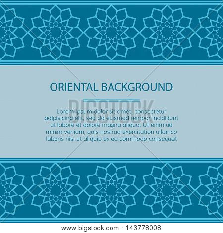 Vector geometrical background. Geometric eastern design. Islamic oriental card with place for text.