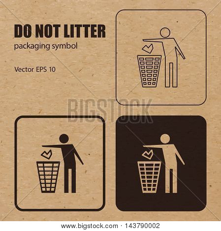 Different appearances of Do not Litter packaging symbol on craft paper background can be used on the box or packaging. Vector EPS 10.