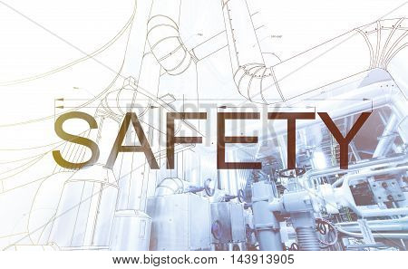 Word Safety Over Blueprint Drawing Combined With Picture Of Equpment