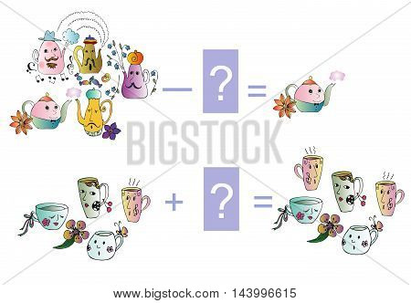 Educational game for children. Cartoon illustration of mathematical subtraction and addition. Examples with teapot and teacup. Colorful vector illustration.