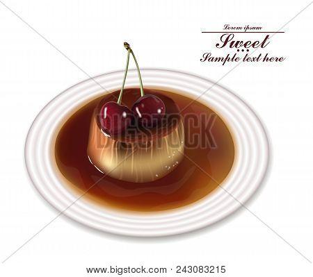 Panna Cotta Dessert Vector. Sweet Breakfast With Cherry On White Plate