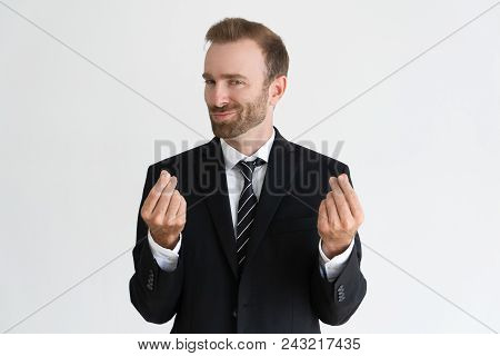 Sneaky Business Man Showing Money Gesture, Asking For Money And Looking At Camera. Payment Concept.
