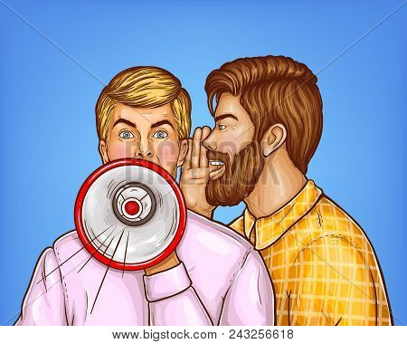 Vector Pop Art Brown Haired Man With Beard Whispers To The Ear Of Blonde Guy, Which Uses Megaphone T
