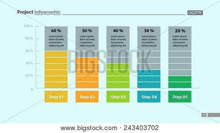 Five Columns Bar Chart Slide Template. Business Data. Percentage, Diagram, Design. Creative Concept