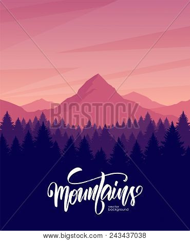 Vector Illustration. Mountains Dawn Landscape With Pine Forest On Foreground
