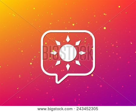 Sun Icon. Sunny Weather Symbol. Soft Color Gradient Background. Speech Bubble With Flat Icon. Vector